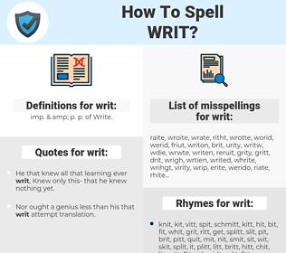 writ, spellcheck writ, how to spell writ, how do you spell writ, correct spelling for writ