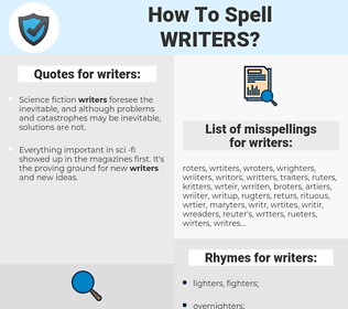 writers, spellcheck writers, how to spell writers, how do you spell writers, correct spelling for writers