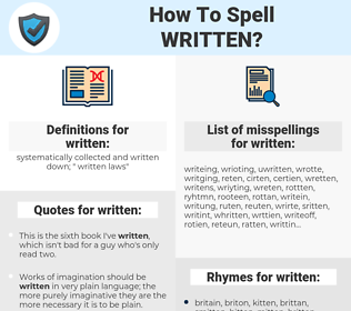 written, spellcheck written, how to spell written, how do you spell written, correct spelling for written