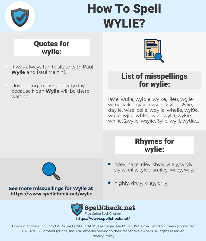 wylie, spellcheck wylie, how to spell wylie, how do you spell wylie, correct spelling for wylie