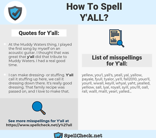 Y'all, spellcheck Y'all, how to spell Y'all, how do you spell Y'all, correct spelling for Y'all