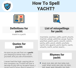 yacht, spellcheck yacht, how to spell yacht, how do you spell yacht, correct spelling for yacht