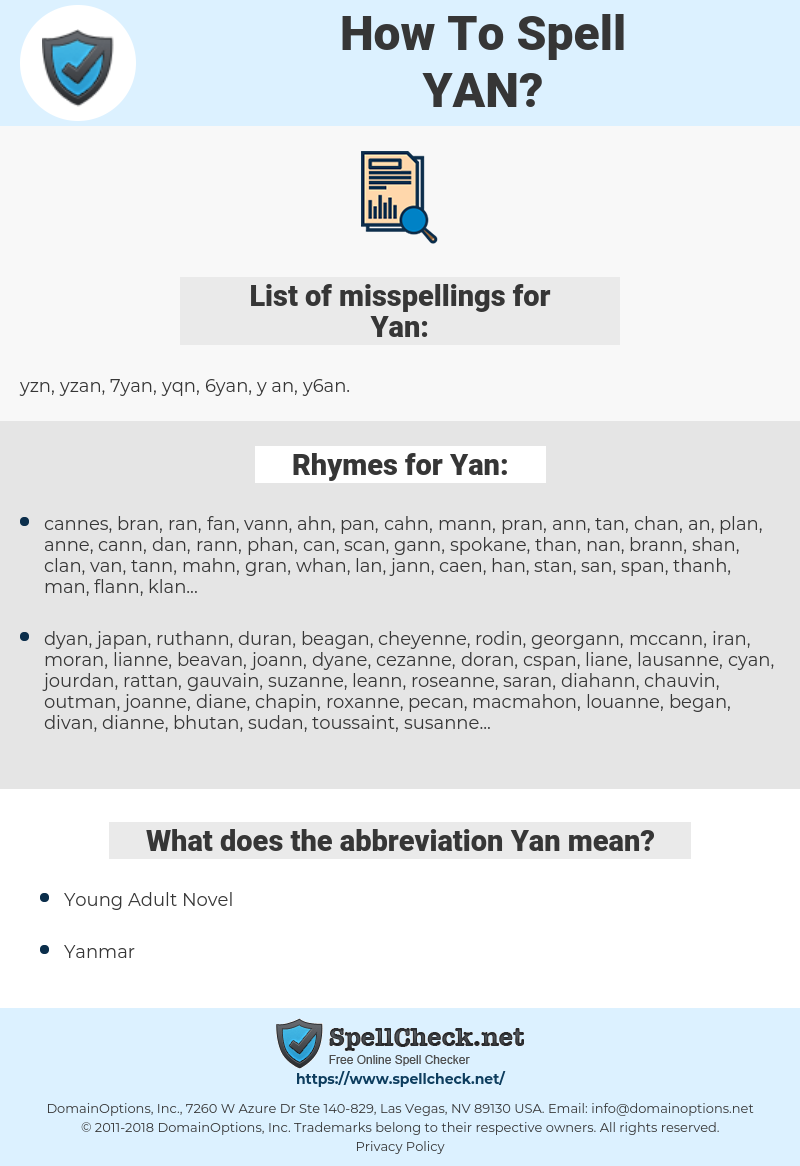 Yan, spellcheck Yan, how to spell Yan, how do you spell Yan, correct spelling for Yan
