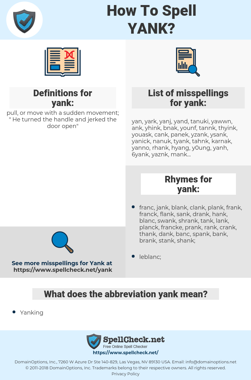 yank, spellcheck yank, how to spell yank, how do you spell yank, correct spelling for yank