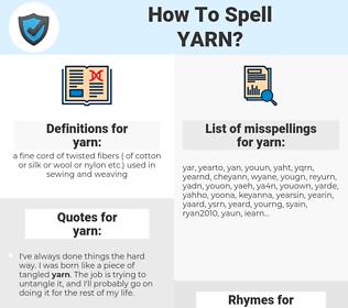 yarn, spellcheck yarn, how to spell yarn, how do you spell yarn, correct spelling for yarn