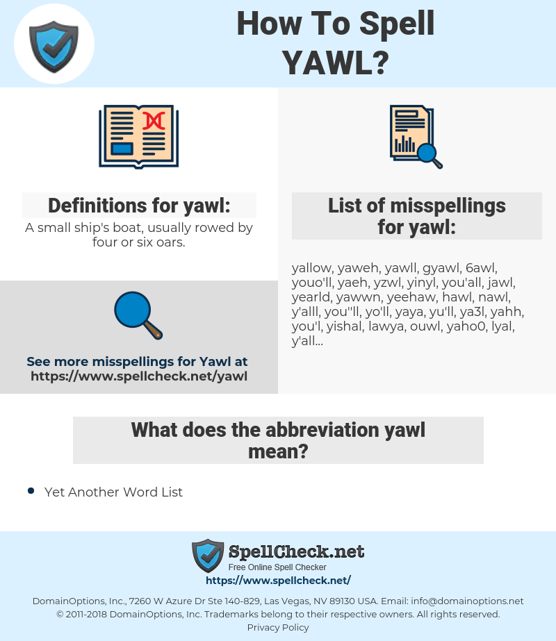 yawl, spellcheck yawl, how to spell yawl, how do you spell yawl, correct spelling for yawl