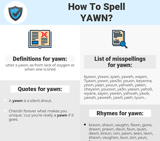 yawn, spellcheck yawn, how to spell yawn, how do you spell yawn, correct spelling for yawn