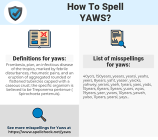 yaws, spellcheck yaws, how to spell yaws, how do you spell yaws, correct spelling for yaws