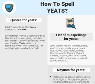 yeats, spellcheck yeats, how to spell yeats, how do you spell yeats, correct spelling for yeats
