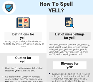 yell, spellcheck yell, how to spell yell, how do you spell yell, correct spelling for yell