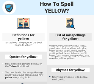 yellow, spellcheck yellow, how to spell yellow, how do you spell yellow, correct spelling for yellow