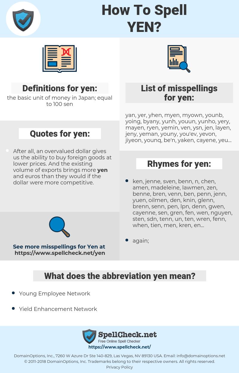 yen, spellcheck yen, how to spell yen, how do you spell yen, correct spelling for yen