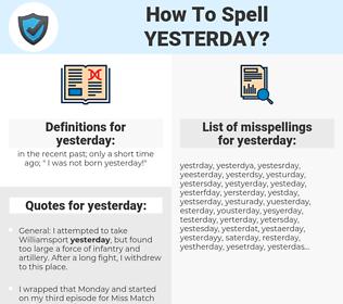 yesterday, spellcheck yesterday, how to spell yesterday, how do you spell yesterday, correct spelling for yesterday