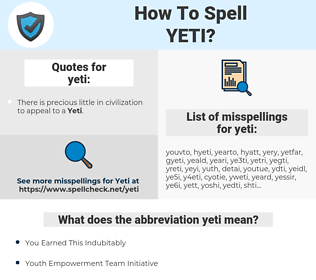 yeti, spellcheck yeti, how to spell yeti, how do you spell yeti, correct spelling for yeti