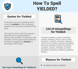 Yielded, spellcheck Yielded, how to spell Yielded, how do you spell Yielded, correct spelling for Yielded