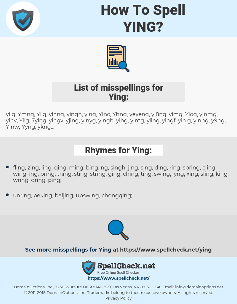 Ying, spellcheck Ying, how to spell Ying, how do you spell Ying, correct spelling for Ying