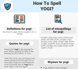 yogi, spellcheck yogi, how to spell yogi, how do you spell yogi, correct spelling for yogi