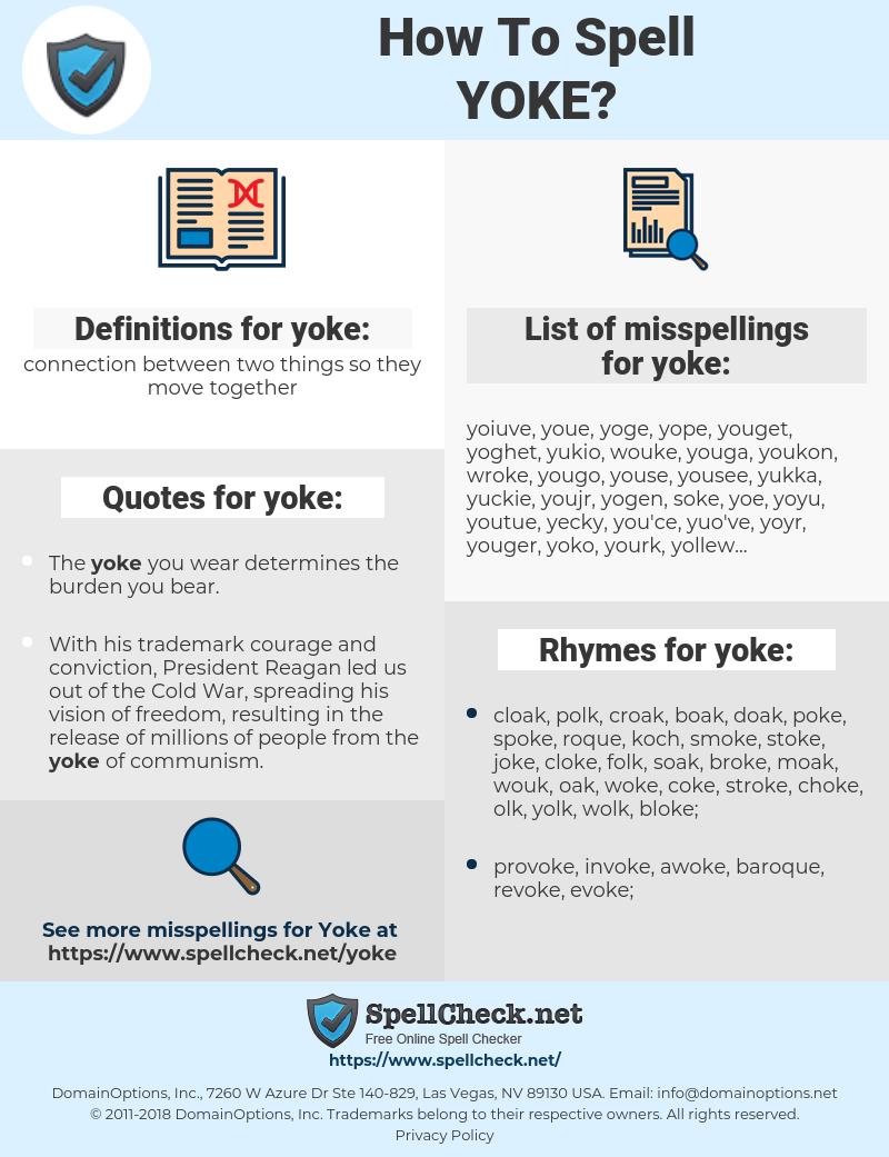 yoke, spellcheck yoke, how to spell yoke, how do you spell yoke, correct spelling for yoke
