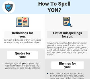 yon, spellcheck yon, how to spell yon, how do you spell yon, correct spelling for yon
