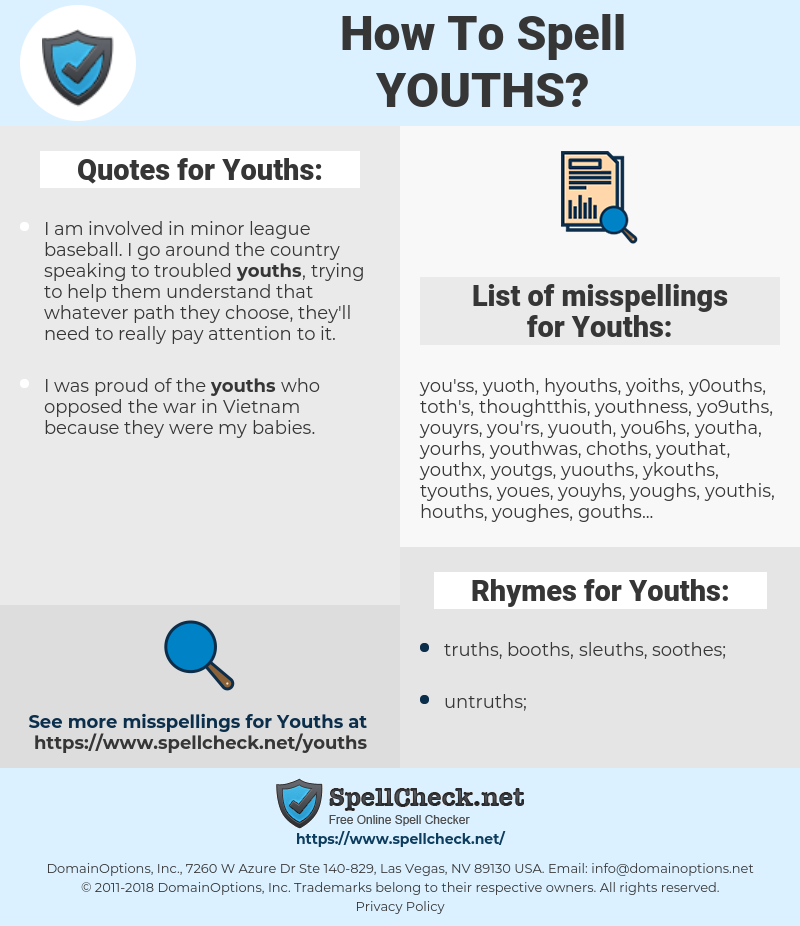 Youths, spellcheck Youths, how to spell Youths, how do you spell Youths, correct spelling for Youths