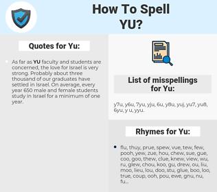 Yu, spellcheck Yu, how to spell Yu, how do you spell Yu, correct spelling for Yu