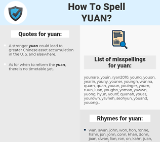 yuan, spellcheck yuan, how to spell yuan, how do you spell yuan, correct spelling for yuan