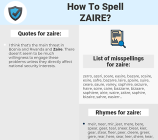 zaire, spellcheck zaire, how to spell zaire, how do you spell zaire, correct spelling for zaire