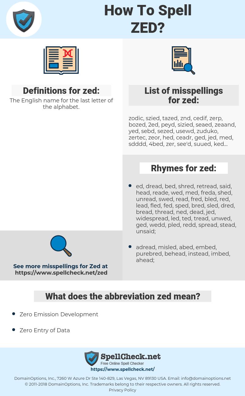 zed, spellcheck zed, how to spell zed, how do you spell zed, correct spelling for zed