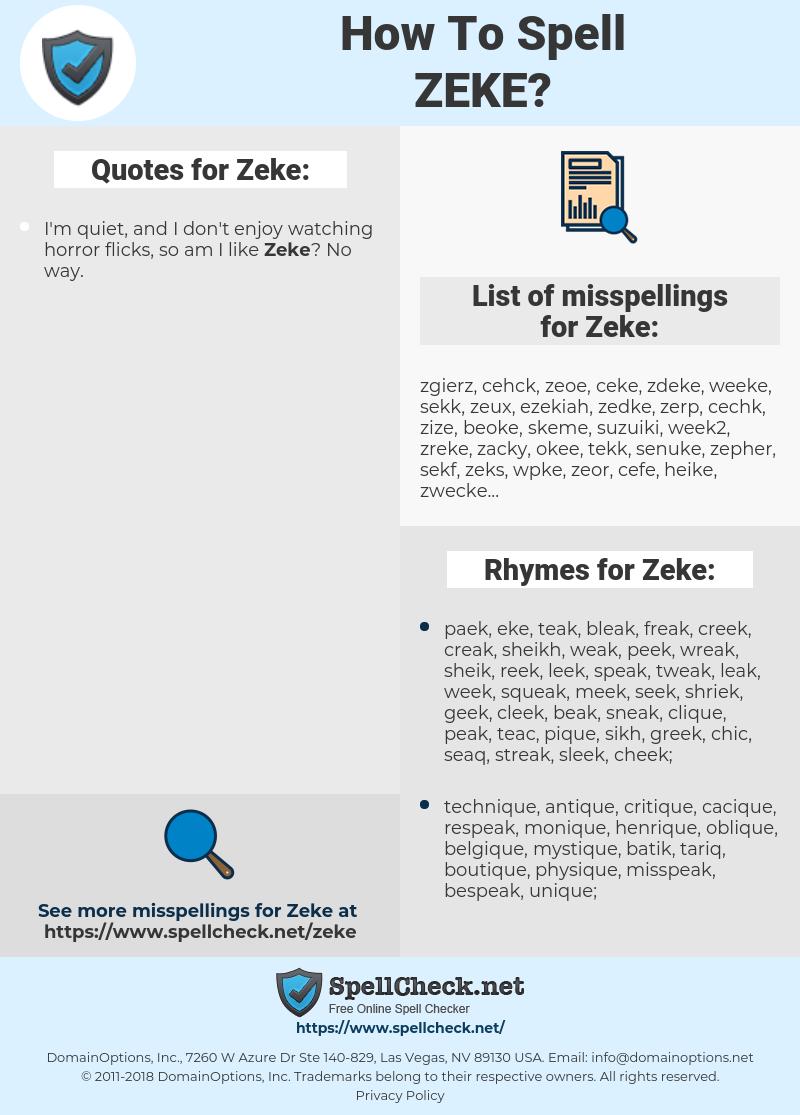 Zeke, spellcheck Zeke, how to spell Zeke, how do you spell Zeke, correct spelling for Zeke
