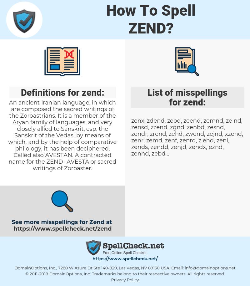 zend, spellcheck zend, how to spell zend, how do you spell zend, correct spelling for zend
