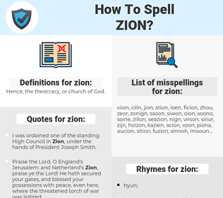 zion, spellcheck zion, how to spell zion, how do you spell zion, correct spelling for zion