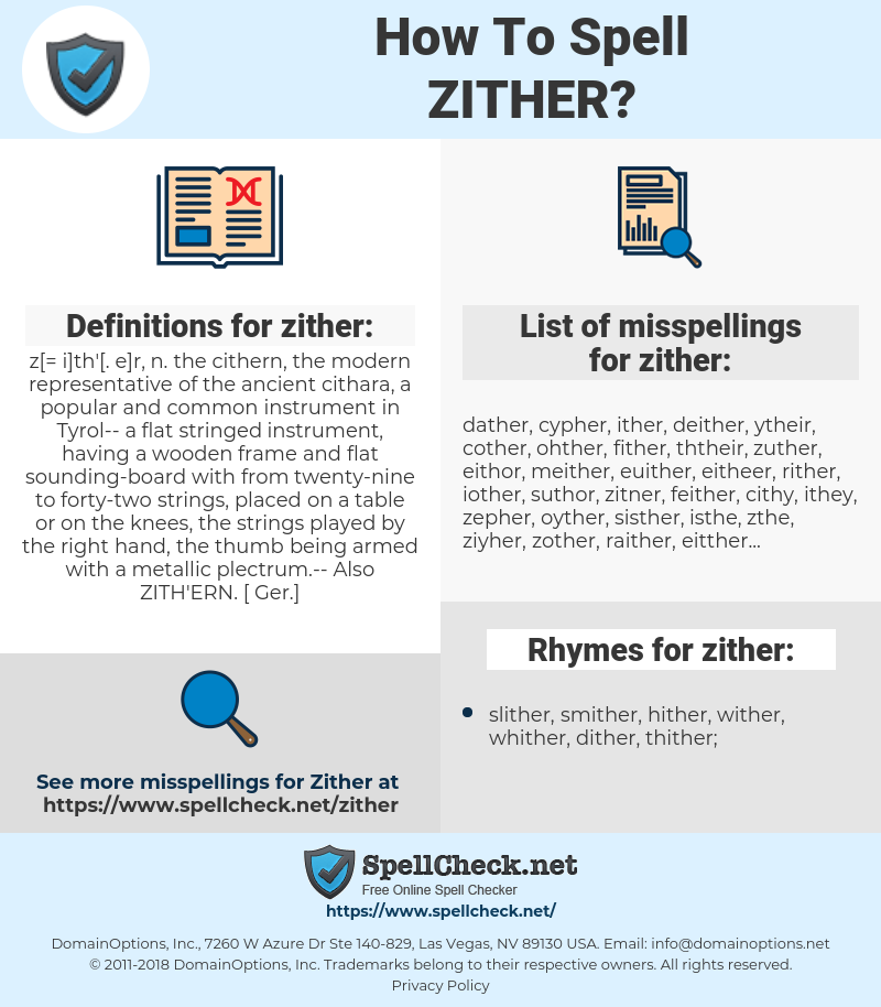 zither, spellcheck zither, how to spell zither, how do you spell zither, correct spelling for zither