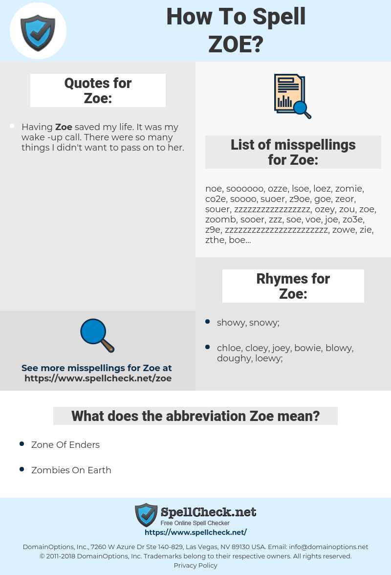Zoe, spellcheck Zoe, how to spell Zoe, how do you spell Zoe, correct spelling for Zoe