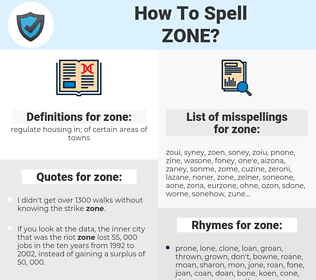 zone, spellcheck zone, how to spell zone, how do you spell zone, correct spelling for zone