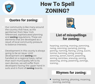 zoning, spellcheck zoning, how to spell zoning, how do you spell zoning, correct spelling for zoning