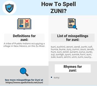 zuni, spellcheck zuni, how to spell zuni, how do you spell zuni, correct spelling for zuni