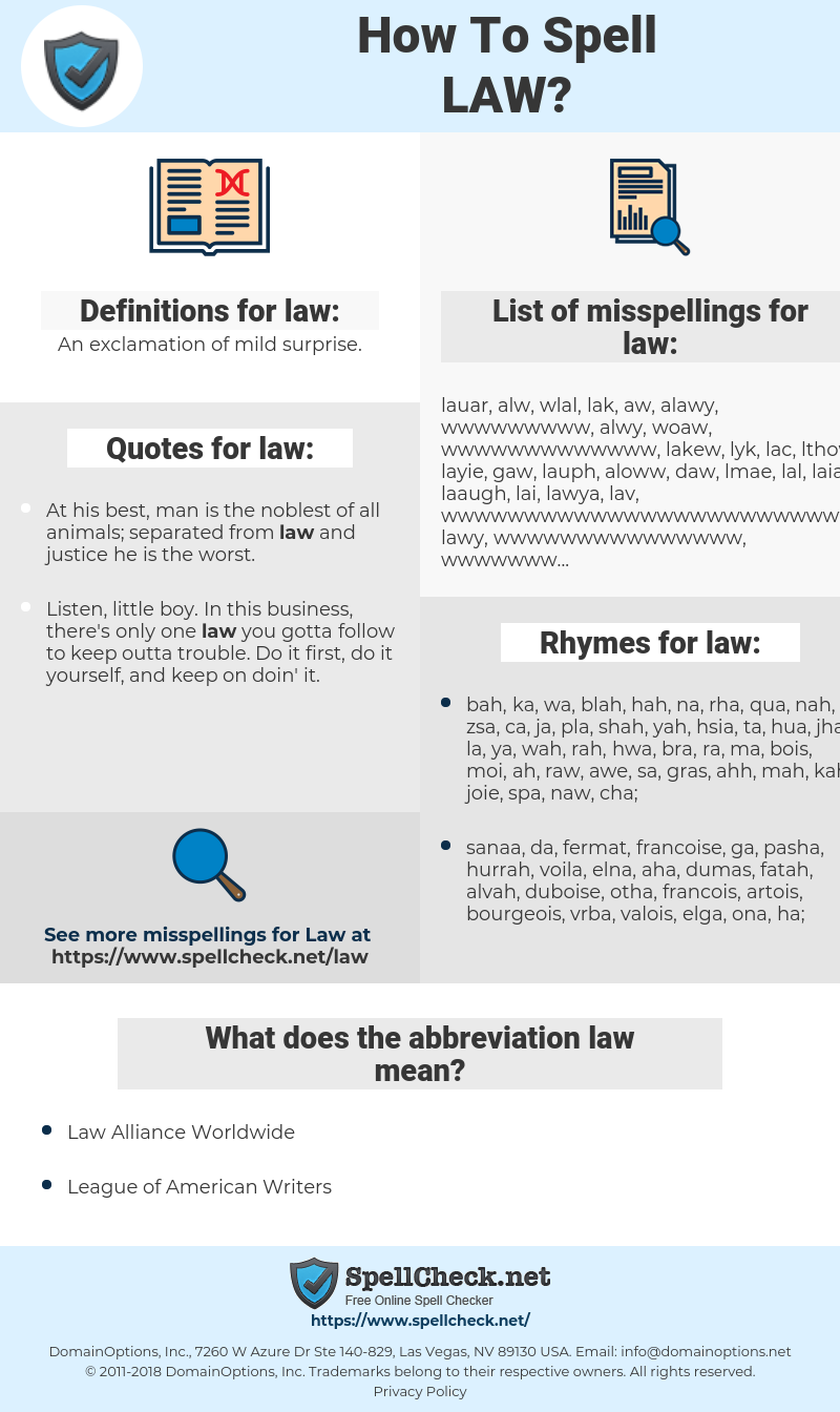 law, spellcheck law, how to spell law, how do you spell law, correct spelling for law