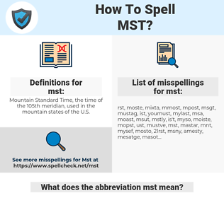 mst, spellcheck mst, how to spell mst, how do you spell mst, correct spelling for mst