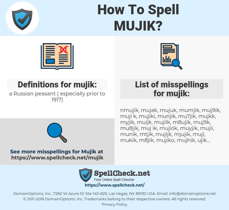 mujik, spellcheck mujik, how to spell mujik, how do you spell mujik, correct spelling for mujik