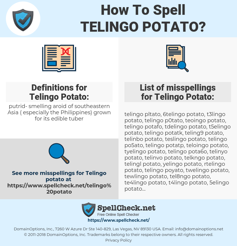 Telingo Potato, spellcheck Telingo Potato, how to spell Telingo Potato, how do you spell Telingo Potato, correct spelling for Telingo Potato