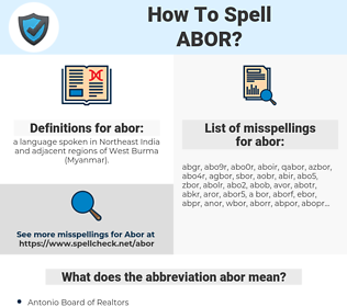 abor, spellcheck abor, how to spell abor, how do you spell abor, correct spelling for abor