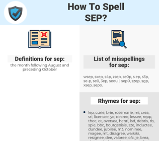 sep, spellcheck sep, how to spell sep, how do you spell sep, correct spelling for sep
