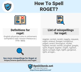 roget, spellcheck roget, how to spell roget, how do you spell roget, correct spelling for roget