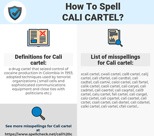 Cali cartel, spellcheck Cali cartel, how to spell Cali cartel, how do you spell Cali cartel, correct spelling for Cali cartel