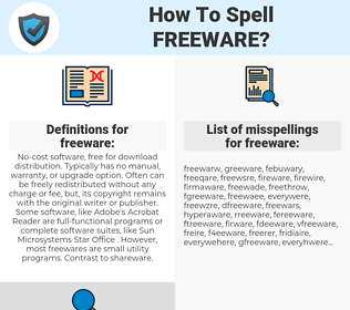 freeware, spellcheck freeware, how to spell freeware, how do you spell freeware, correct spelling for freeware