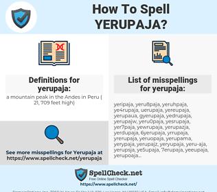 yerupaja, spellcheck yerupaja, how to spell yerupaja, how do you spell yerupaja, correct spelling for yerupaja