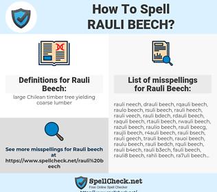 Rauli Beech, spellcheck Rauli Beech, how to spell Rauli Beech, how do you spell Rauli Beech, correct spelling for Rauli Beech