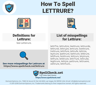 Lettrure, spellcheck Lettrure, how to spell Lettrure, how do you spell Lettrure, correct spelling for Lettrure