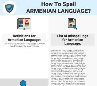 Armenian Language, spellcheck Armenian Language, how to spell Armenian Language, how do you spell Armenian Language, correct spelling for Armenian Language