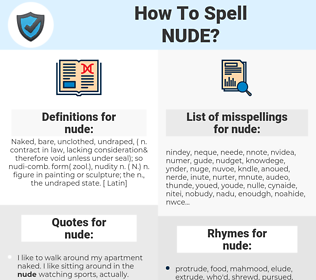 nude, spellcheck nude, how to spell nude, how do you spell nude, correct spelling for nude